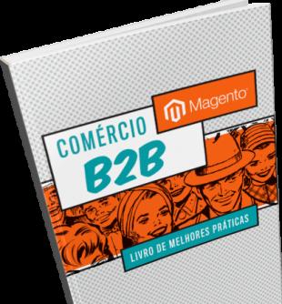 Ecommerce B2B: Livro de Melhores Práticas